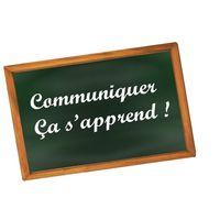 """Conférence : """"Communiquer, ça s'apprend !"""""""