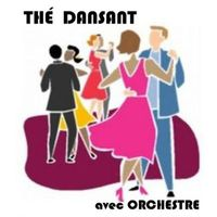 THE DANSANT avec ORCHESTRE