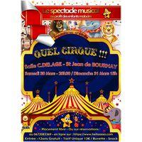 "Spectacle Musicale ""Quel cirque!!!"""