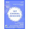 1st choral session