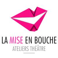 Ateliers Théâtre La Mise en Bouche