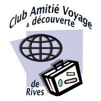 Club Amitié Voyage et Découverte Rives 38140